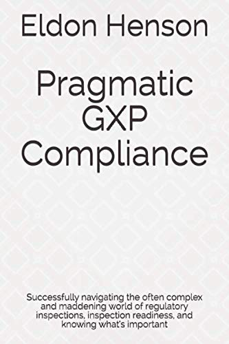 Pragmatic GXP Compliance